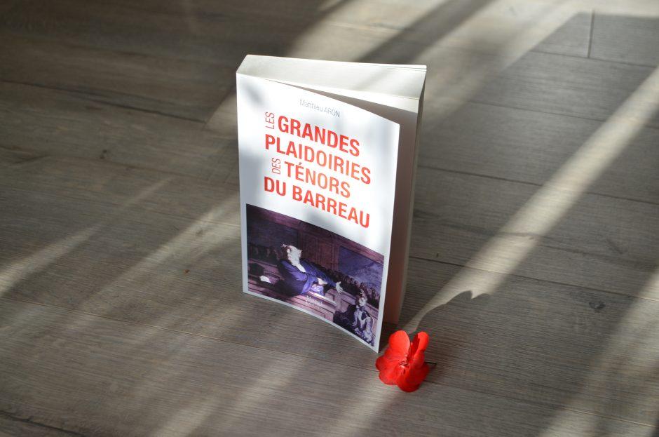 Plaidoiries – Livre et Pièce de Théâtre