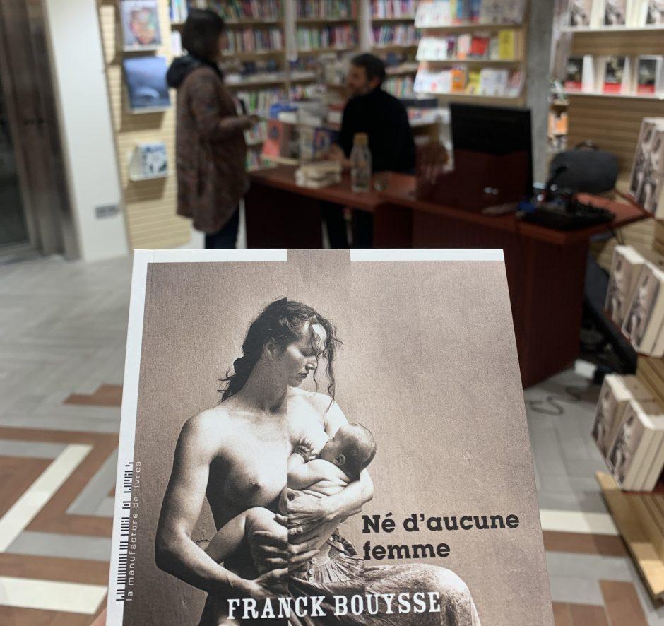 Né d'aucune femme – Franck Bouysse