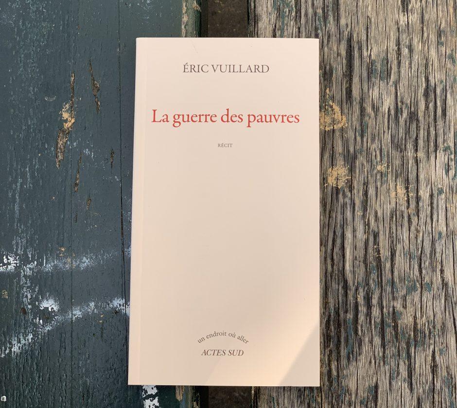 """""""La guerre des pauvres"""" Eric Vuillard"""