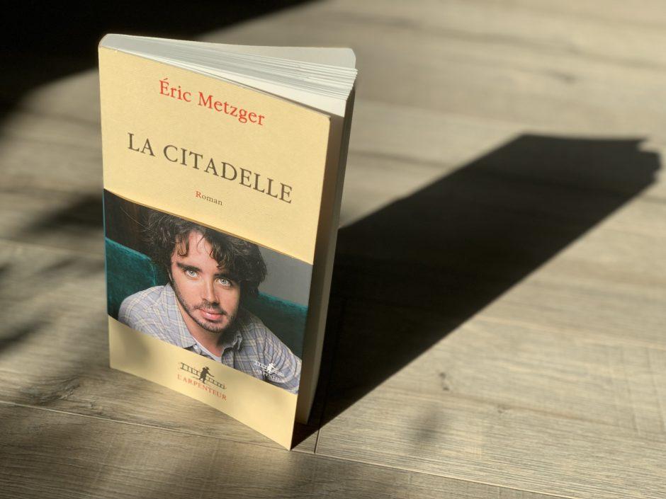 """La Citadelle"" Eric Metzger"