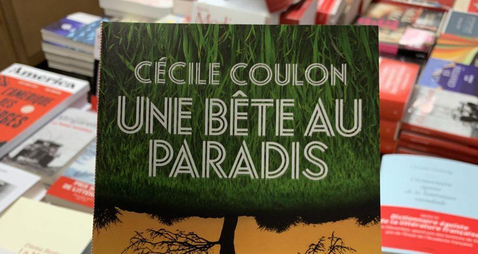 """""""Une bête au Paradis"""" Cécile Coulon"""